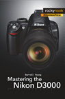 Mastering-The-NikonD3000_Cover_95.jpg
