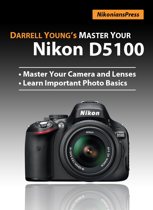 MasterYourNikonD5100_FrontCover4_600px_FINAL.jpg